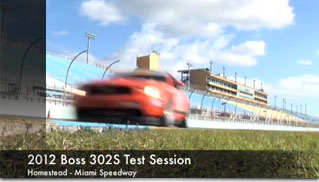 2012 Boss 302S Test Session - Muscle Cars Blog