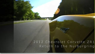 2012 Corvette ZR1 Takes on Nurburgring - Muscle Cars Blog